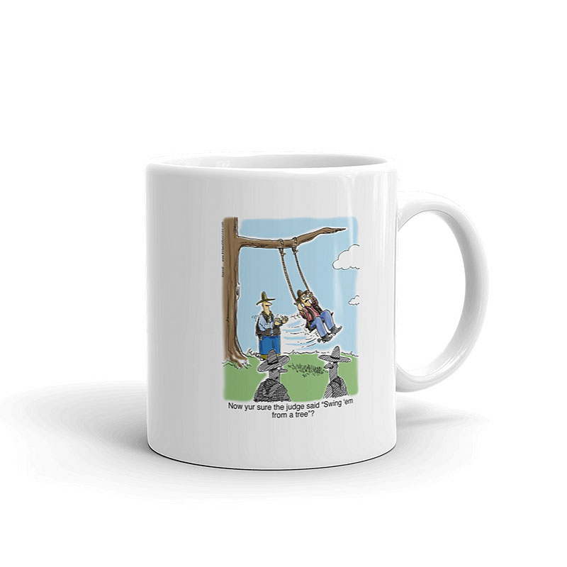 swing him from a tree coffee mug 11oz